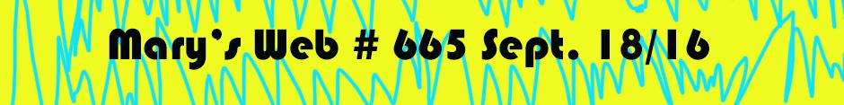 Mary's Web Radio show 665